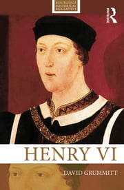 Henry VI ebook by David Grummitt