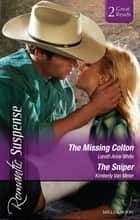 The Missing Colton/The Sniper ebook by