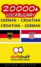 20000+ Vocabulary German - Croatian eBook by Gilad Soffer