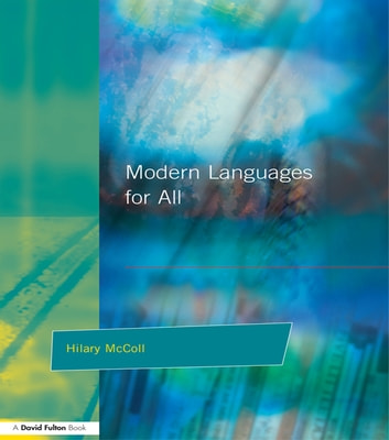 Modern Languages for All ebook by Hilary McColl