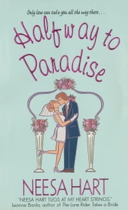 Halfway to Paradise ebook by Neesa Hart