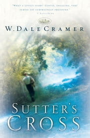 Sutter's Cross ebook by W. Dale Cramer