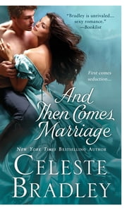 And Then Comes Marriage ebook by Celeste Bradley