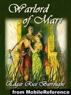 Warlord Of Mars (Mobi Classics) ebook by Edgar Rice Burroughs