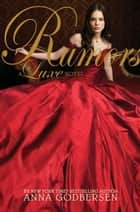 Rumors ebook by Anna Godbersen