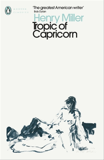Tropic of Capricorn ebook by Henry Miller