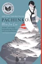 Pachinko (National Book Award Finalist) ebook by Min Jin Lee