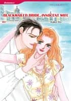 BLACKMAILED BRIDE, INNOCENT WIFE (Mills & Boon Comics) - Mills & Boon Comics ebook by Annie West, Kako Ito