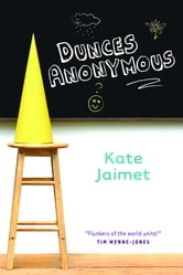 Dunces Anonymous ebook by Kate Jaimet
