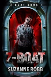 Z-Boat (Z-Boat Book 1) ebook by Suzanne Robb