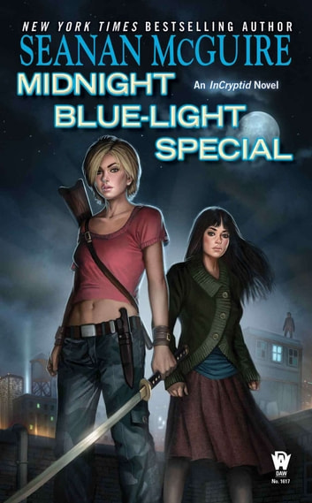 Midnight Blue-Light Special ebook by Seanan McGuire
