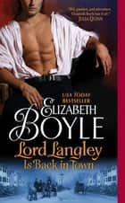 Lord Langley Is Back in Town ebook by Elizabeth Boyle