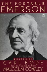 The Portable Emerson - New Edition ebook by Ralph Waldo Emerson