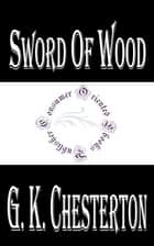 Sword of Wood ebook by