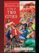A Tale of Two Cities - by Charles Dickens ebook by Charles Dickens