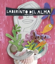 Laberinto del alma ebook by Anna Llenas,Editorial Planeta, S. A.