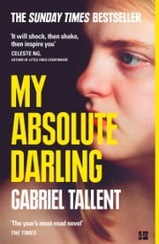 My Absolute Darling 電子書 by Gabriel Tallent