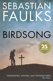 Birdsong ebook by Sebastian Faulks