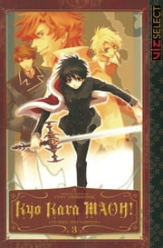 Kyo Kara MAOH!, Vol. 3 ebook by Temari Matsumoto