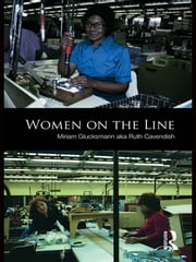Women on the Line ebook by Miriam Glucksmann aka Ruth Cavendish