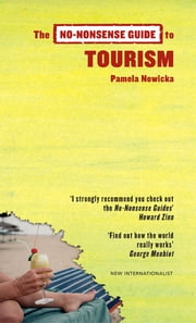 The No-Nonsense Guide to Tourism ebook by Pamela Nowicka