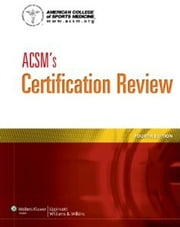 ACSM's Certification Review ebook by American College of Sports Medicine