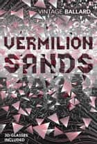 Vermilion Sands ebook by J G Ballard