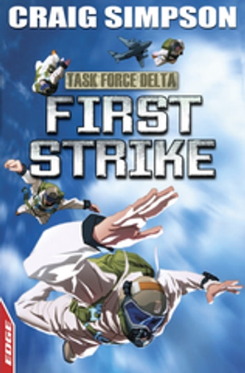 EDGE: Task Force Delta: First Strike ebook by Craig Simpson