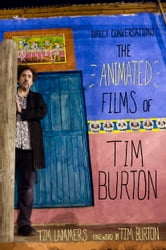 Direct Conversations: The Animated Films of Tim Burton (Foreword by Tim Burton) ebook by Tim Lammers
