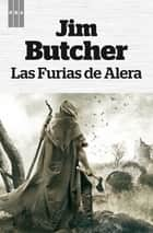 Las furias de alera ebook by Jim Butcher