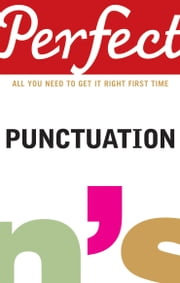 Perfect Punctuation ebook by Stephen Curtis