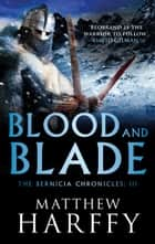 Blood and Blade ebook by