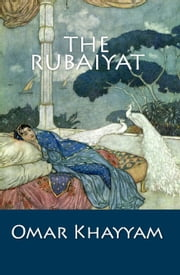 The Rubaiyat ebook by Omar Khayyam