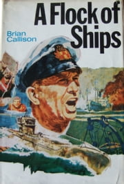 A FLOCK OF SHIPS ebook by Brian Callison
