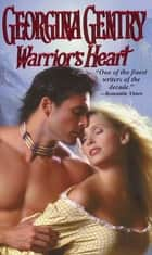 Warrior's Heart ebook by Georgina Gentry