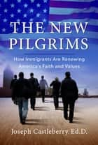 The New Pilgrims ebook by Castleberry