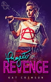 Project Revenge: Punishment for the Cheater ebook by Kat Crimson