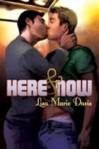 Here & Now ebook by Lisa Marie Davis