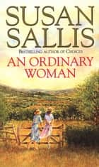 An Ordinary Woman ebook by Susan Sallis