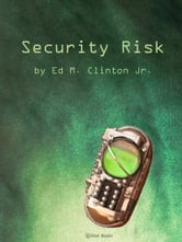Security Risk ebook by Ed Clinton Jr