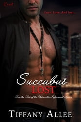 Succubus Lost ebook by Tiffany Allee