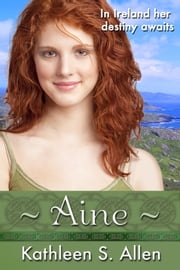Aine ebook by Kathleen S. Allen