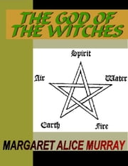 The God of the Witches ebook by Murray, Margeret Alice