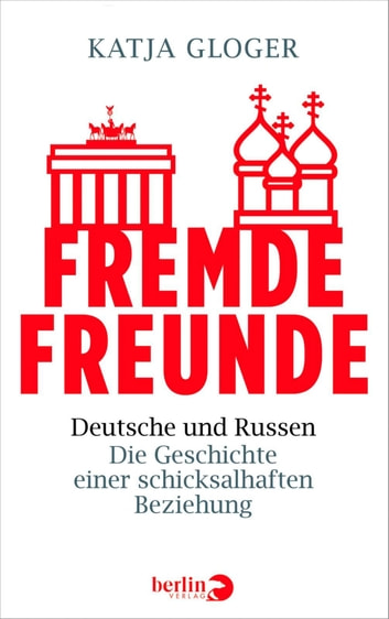 Fremde Freunde ebook by Katja Gloger