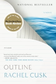 Outline - A Novel ebook by Rachel Cusk