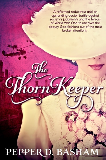 The Thorn Keeper ebook by Pepper D. Basham