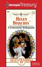 A Convenient Bridegroom ebook by Helen Bianchin