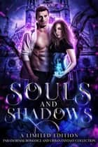Souls and Shadows ebook by Heather Marie Adkins, Lori Titus, Normandie Alleman,...