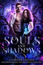 Souls and Shadows 電子書 by Blue Saffire, Heather Marie Adkins, Lori Titus,...