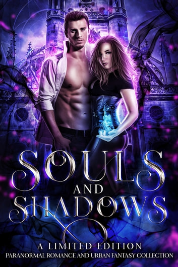 Souls and Shadows ebook by Heather Marie Adkins,Lori Titus,Normandie Alleman,Nicole Morgan,Sharon Ashwood,Emerald Dodge,S.A. McClure,Anna Applegate,Tamar Sloan,Bella Andrews,Claire Davon,Robert Jeschonek,Candace Sams,Angelique Armae,McKayla Schutt,Julie Kramer,Jenny Foster,Michele Barrow-Belisle,Adrienne Blake,Dani René,Cora Kenborn,Colby R. Rice,JT Lawrence,D.C. Gomez,Sabrina Ramoth,Rebecca Hamilton,Stefan Lear,E.M. Whittaker,Calliope Bay